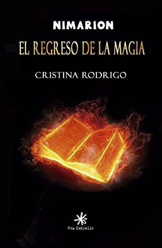 El regreso de la magia (Nimarion nº 1) de [Rodrigo, Cristina]