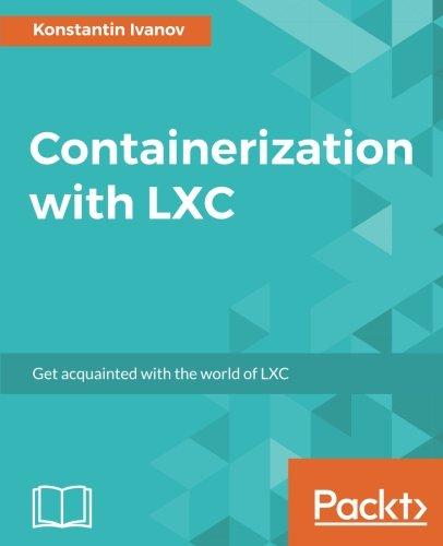Containerization with LXC por Konstantin Ivanov