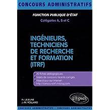 Concours Ingenieurs Techniciens De Recherche & Formation (Itrf)
