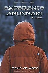Expediente Anunnaki, volumen I