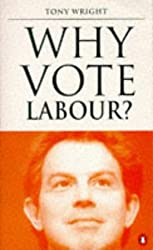 Why Vote Labour?