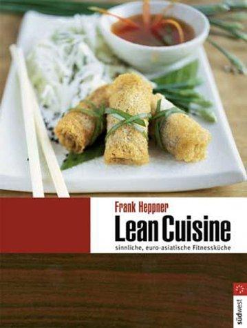 lean-cuisine-sinnliche-euro-asiatische-fitnesskuche