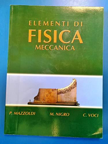 Elementi di fisica. Meccanica