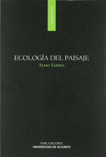 Ecología del paisaje por Almo Farina