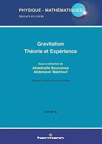 Gravitation: Théorie et expérience