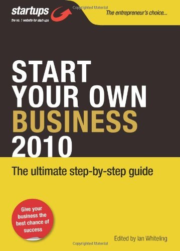 Start Your Own Business 2010: How to Plan, Fund and Run a Successful Business (Startups) by Ian Whiteling (13-Nov-2009) Paperback