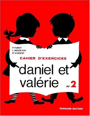 Daniel et Valrie, CP, exercices, 2e livret by Houblain Vincent Furcy (1991-05-24)