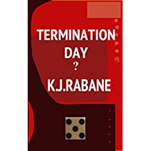 Termination Day?