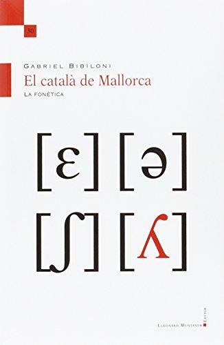 El català de Mallorca : La fonètica