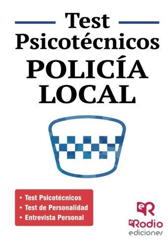 Policía Local. Test psicotécnicos, de Personalidad y Entrevista personal (OPOSICIONES) por PSICOACTIVA 2013