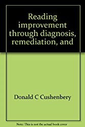 Reading improvement through diagnosis, remediation, and individualized instruction