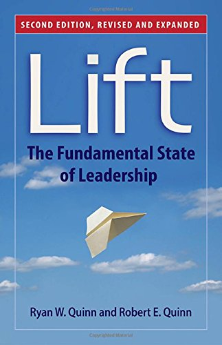 Lift: The Fundamental State of Leadership (UK Professional Business Management / Business)