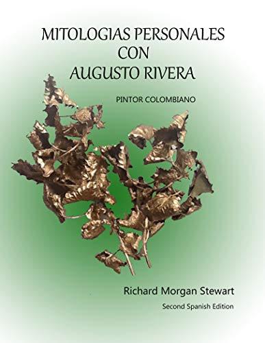 MITOLOGIAS PERSONALES CON AUGUSTO RIVERA