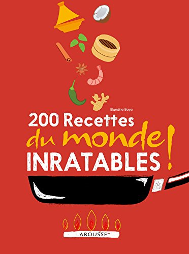 200 recettes du monde inratables !