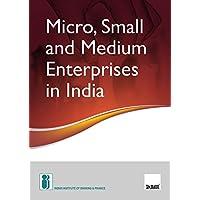 Micro, Small and Medium Enterprises in India
