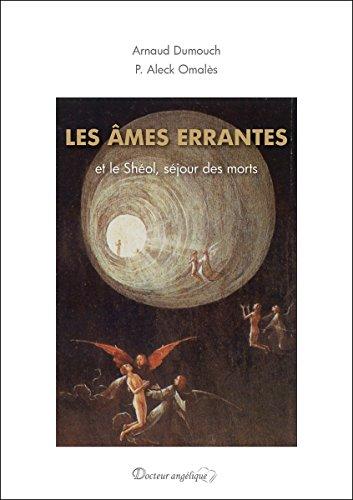 Les âmes errantes et le shéol, séjour des morts par Arnaud Dumouch