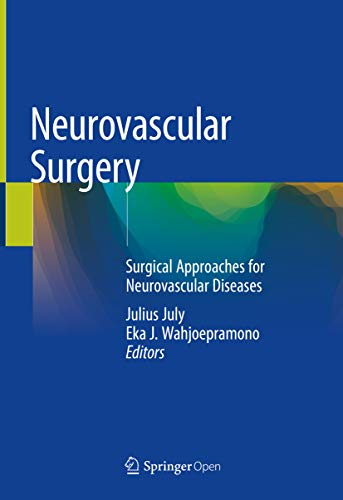 Neurovascular Surgery: Surgical Approaches For Neurovascular Diseases por Julius July epub