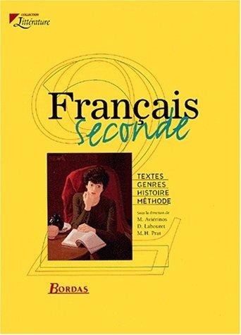 Français, 2nde. Livre de l'élève, 2000