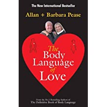 BODY LANGUAGE OF LOVE, THE by ALLAN & BARBARA PEASE (2012-01-01)