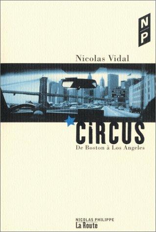 Circus : De Boston à Los Angeles