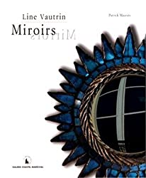Line Vautrin, Miroirs