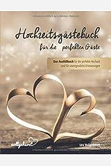 vollgeherzt: Hochzeitsgästebuch für die perfekten Gäste: Das Ausfüllbuch für die perfekte Hochzeit und für unvergessliche Erinnerungen Taschenbuch