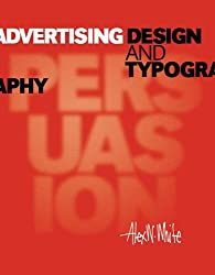 Advertising Design and Typography by Alex White (2006-09-01)