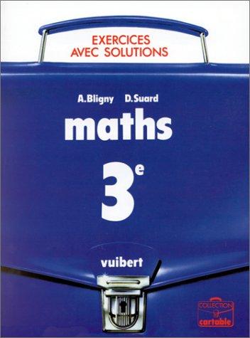 Maths 3e : exercices avec solutions