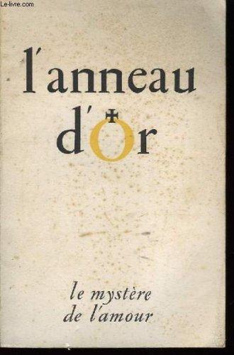 lanneau-dor-n-2-3-4-le-mystere-de-lamour