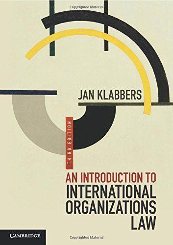 An Introduction to International Organizations Law by Jan Klabbers (23-Apr-2015) Paperback