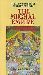 The Mughal Empire: The New Cambridge History of India