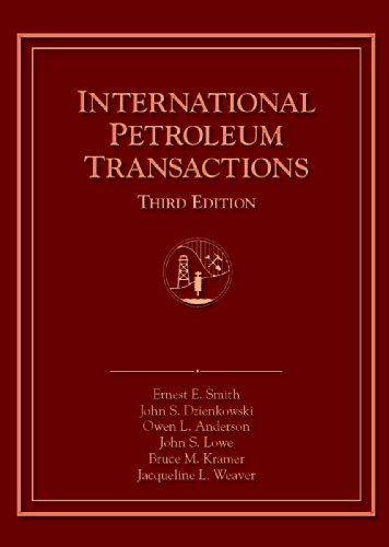 International Petroleum Transactions by Ernest E. Smith (2010-04-01)