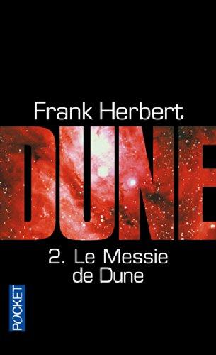 Le Cycle De Dune 2: Le Messie De Dune par Frank Herbert