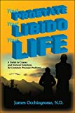 Your Prostate, Your Libido, Your Life (English Edition)