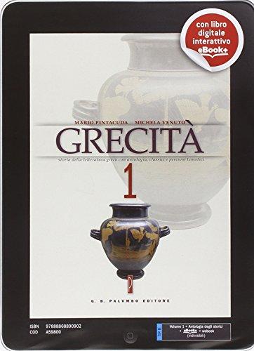Grecit. Con Antologia degli storici. Per il Liceo classico. Con e-book. Con espansione online: 1