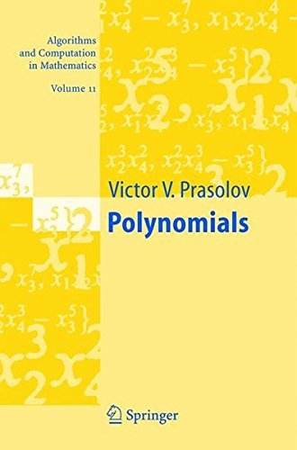 Polynomials (Algorithms and Computation in Mathematics, Vol. 11) by Victor V. Prasolov (2004-11-18)