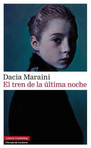 El tren de la última noche (Narrativa) por Dacia Maraini