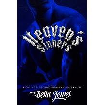 Heaven's Sinners (MC Sinners #2) by Bella Jewel (2013-09-26)