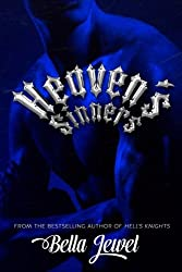 Heaven's Sinners (MC Sinners #2) by Bella Jewel (2013-09-26)