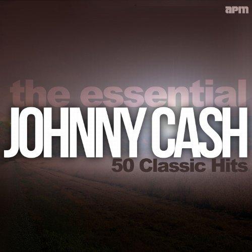 The Essential Johnny Cash: 50 ...