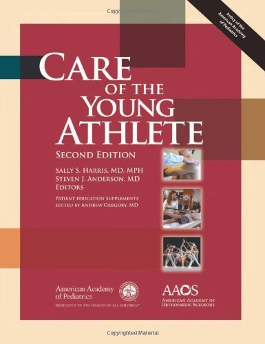 Care of the Young Athlete Second Edition by American Academy of Pediatrics Council on Sports Medicine, A (2009) Hardcover