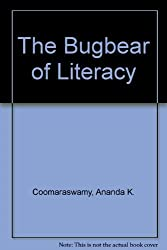 The Bugbear of Literacy
