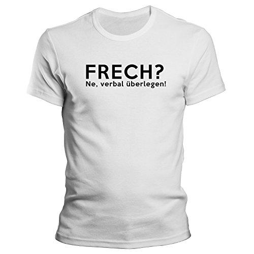 Frech? ne, verbal überlegen! Lustiges Motto T-Shirt Größe XS-4XL Weiß