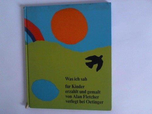 Was ich sah für Kinder erzählt und gemalt Buch-Cover