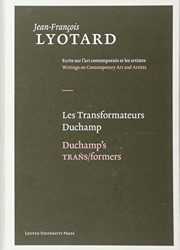 Les Transformateurs Duchamp / Duchamp's TRANS/formers (Jean-Francois Lyotard, Writings on Contemporary Art and Artists): 3