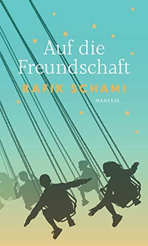 Auf die Freundschaft: Anthologie mit Texten aus der Weltliteratur
