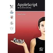 Apple Script: Der automatische Mac