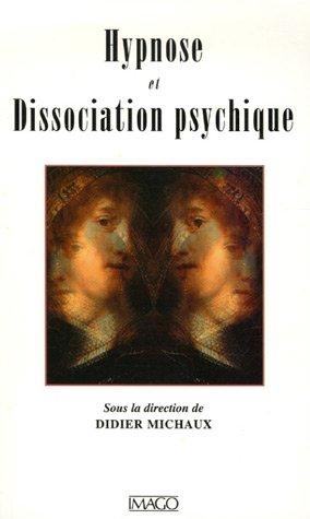 Hypnose et Dissociation psychique