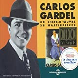 38 chefs-d'oeuvres | Gardel, Carlos (1890-1935)