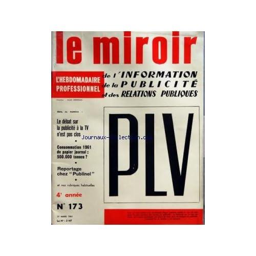 MIROIR DE L'INFORMATION DE LA PUBLICITE ET DES RELATIONS PUBLIQUES (LE) [No 173] du 17/03/1961